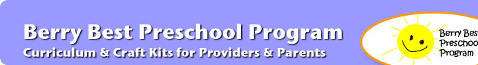 berry best preschool program - curriculum and craft kits for providers and parents